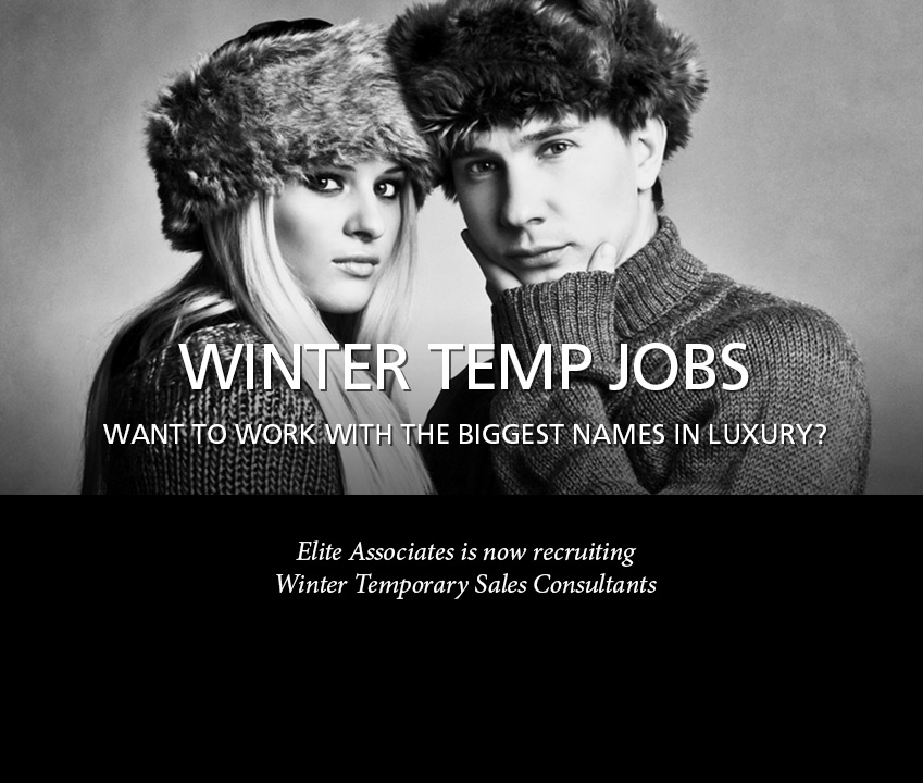 Elite Associates is now recruiting Winter Temporary Sales Consultants